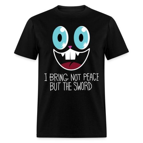 I bring not peace but the sword - Men's T-Shirt