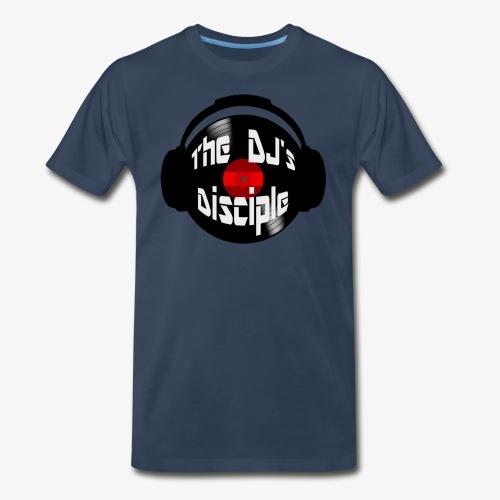 The DJ's Disciple T-Shirt 2017 - Men's Premium T-Shirt