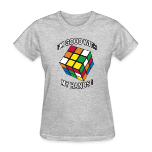 Rubik's Cube Good With My Hands - Women's T-Shirt