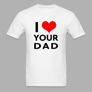 I heart your dad - Men's T-Shirt