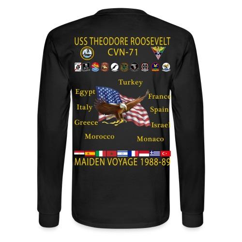 USS THEODORE ROOSEVELT CVN-71 MAIDEN CRUISE 1988-89  CRUISE SHIRT - LONG SLEEVE - Men's Long Sleeve T-Shirt