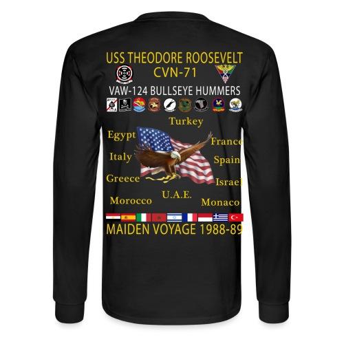 VAW-124 w/ USS THEODORE ROOSEVELT CVN-71 MAIDEN CRUISE 1988-89  CRUISE SHIRT - LONG SLEEVE - CUSTOM - Men's Long Sleeve T-Shirt