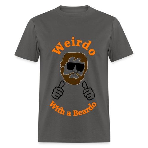 Weirdo with a Beardo - Men's T-Shirt