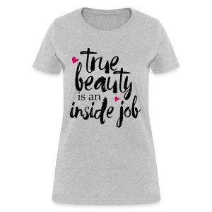 True Beauty Tee - Women's T-Shirt