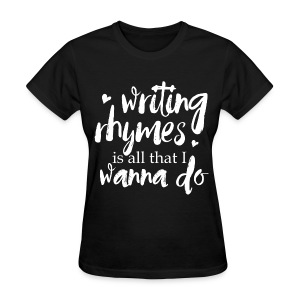 Writing Rhymes Tee - Women's T-Shirt
