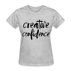 Creative Confidence Verse Tee - Women's T-Shirt