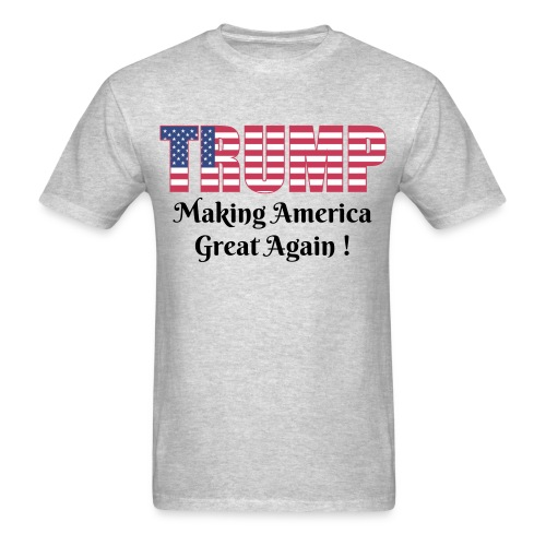 Trump - Making America great again - Men's T-Shirt