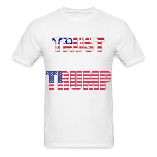 Trump - Trust - Men's T-Shirt