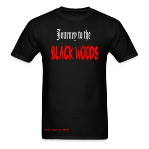 Journey to the Black Woods Shirt - Men's T-Shirt