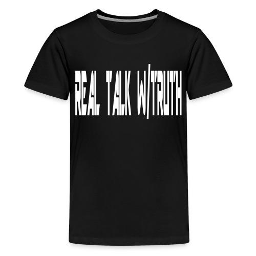 REAL TALK W/  TRUTH SHIRT - Kids' Premium T-Shirt