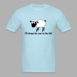 Sheep the One on the Left - Men's T-Shirt