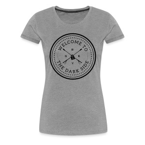 Welcome to the Darkside Woman's Tee | Heather Gray - Women's Premium T-Shirt
