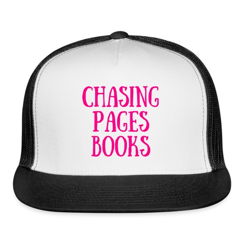Chasing Pages bookstore hat - Trucker Cap