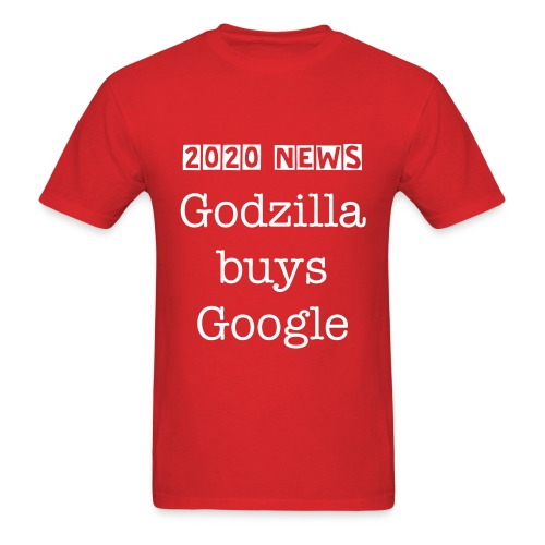 Godzilla buys Google - Men's T-Shirt