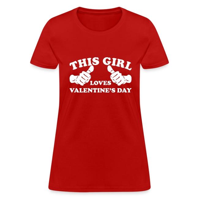 This Girl Loves Valentine's Day