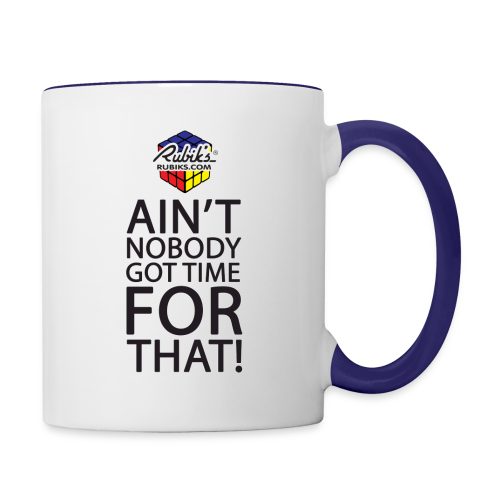 Rubik's Cube Ain't Nobody! - Contrast Coffee Mug