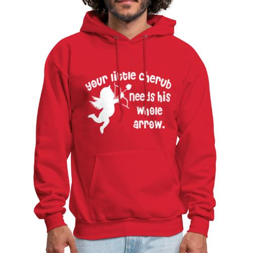 Your Little Cherub Needs His WHOLE Arrow - Men's Hoodie