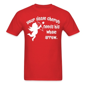 Your Little Cherub Needs His WHOLE Arrow - Men's T-Shirt