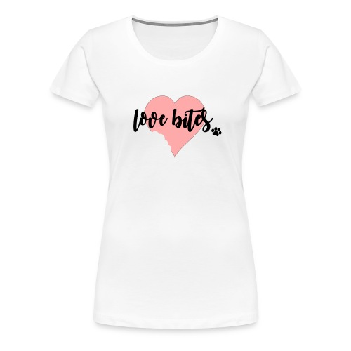 Love Bites (feeds 14 shelter animals) - Women's Premium T-Shirt