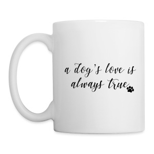 True Love (feeds 14 shelter animals) - Coffee/Tea Mug