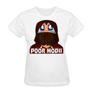 Women's  Poor Modii T-Shirt - Women's T-Shirt