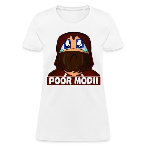 Women's  Poor Modii T-Shirt - Women's T-Shirt