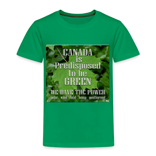 Green Canada Power T-shirts Kid's - Toddler Premium T-Shirt