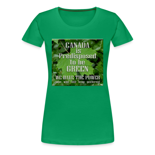 Green Canada Power T-shirts - Women's Premium T-Shirt