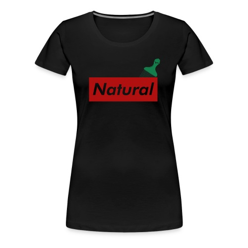 Natural with Afro Pick - Women's Premium T-Shirt
