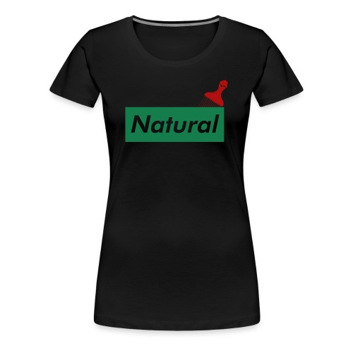 Natural with Afro Pick (Green) - Women's Premium T-Shirt