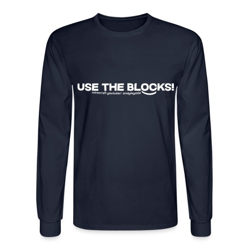 Use The Blocks - Men's Long Sleeve T-Shirt