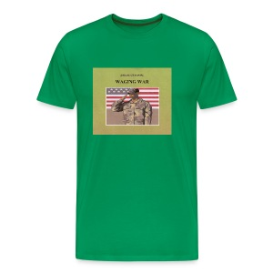 WAGING WAR men's 3XL & 4XL t-shirt - Men's Premium T-Shirt