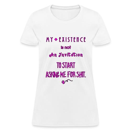 Not an Invitation - Women's T-Shirt