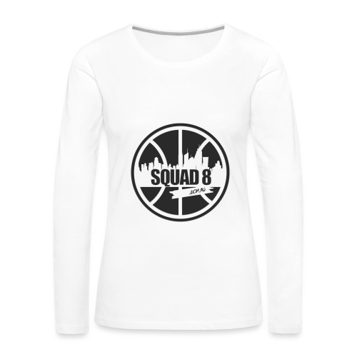 Women Squad 8 long sleeve white - Women's Premium Long Sleeve T-Shirt