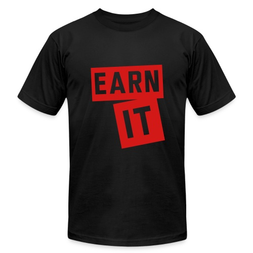 Earn It-Mens - Men's  Jersey T-Shirt