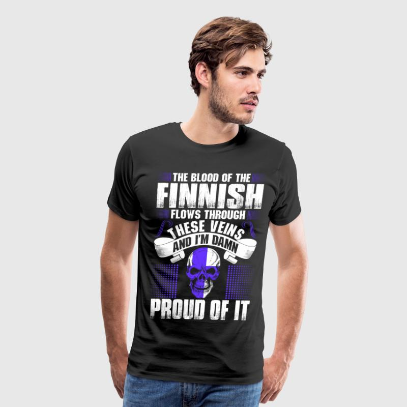 The Blood Of The Finnish Proud Of It T-Shirts - Men's Premium T-Shirt