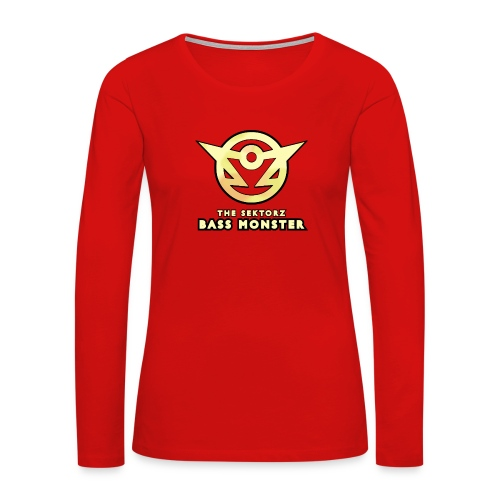 The SektorZ Bass Monster - Women's Premium Long Sleeve T-Shirt