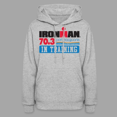 IRONMAN 70.3 Port Macquarie In Training Women's Hoodie - Women's Hoodie