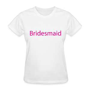 Bridesmaid Womens Short Sleeve Tee - Women's T-Shirt