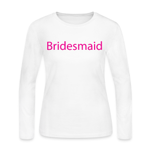 Bridesmaid Womens Long Sleeve Tee - Women's Long Sleeve Jersey T-Shirt