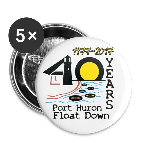 Port Huron Float Down 2017 - 40th Anniversary Pin - Large Buttons