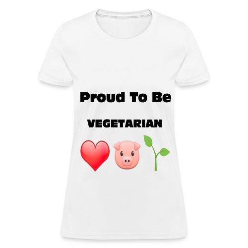 Proud to Be VEGETARIAN - Women's T-Shirt