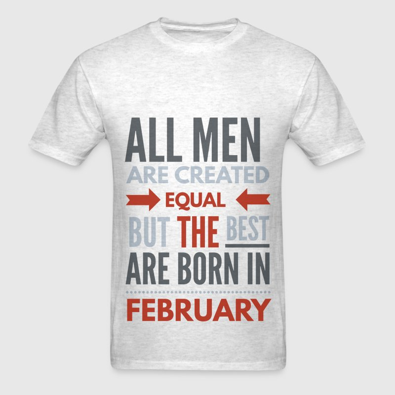 February birthday saying T-Shirts - Men's T-Shirt
