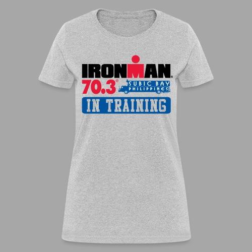 IRONMAN 70.3 Subic Bay Philippines In Training Women's T-shirt - Women's T-Shirt