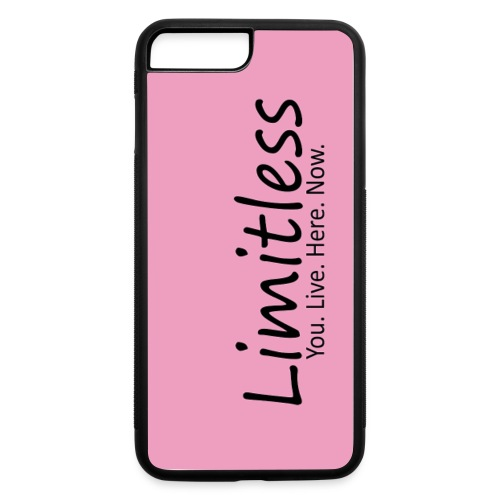 Limitless - You. Live. Here. Now. - iPhone 7 Plus/8 Plus Rubber Case