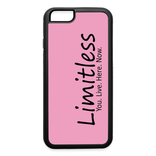 Limitless - You. Live. Here. Now. - iPhone 6/6s Rubber Case