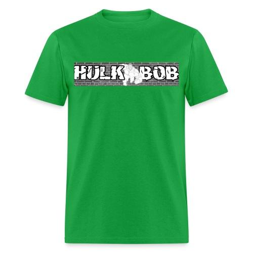 HulkBob Tee 01 Gildan Or Fruit OF The Loom - Men's T-Shirt