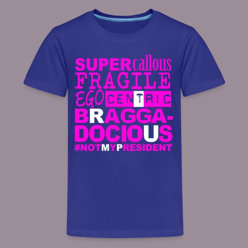Brag (+ Not My Prez) FOR KIDS - Kids' Premium T-Shirt