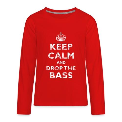 Keep Calm & Drop the Bass - Kids' Premium Long Sleeve T-Shirt