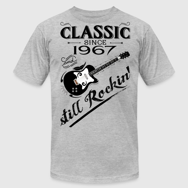 Classic Since 1967-Still Rockin' T-Shirts - Men's T-Shirt by American Apparel